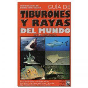Guía de Tiburones y Rayas del mundo