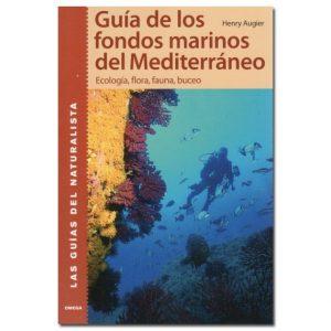 Guía de los fondos marinos del Mediterráneo